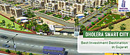 Dholera Smart City – Best Investment Destination in Gujarat