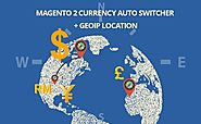 Magento 2 Currency Auto Switcher Extension - Auto Detect IP Address with GeoIP Location