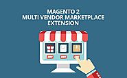 Best Magento 2 Marketplace Extension - Powerful Multi-vendor Module for Magento