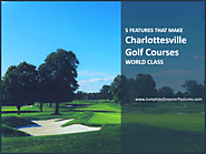Top 5 Golf Course Features Found in Charlottesville Golf Communities