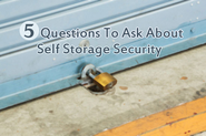 5 Self Storage Security Questions To Ask