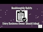 Bookkeeping Habits Every Business Owner Should Adopt