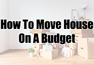 How To Move House On A Budget In Singapore | SGHomeNeeds