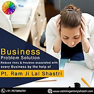 Business Problem Astrology Solution - Astrologer Ram Ji Lal Shastri