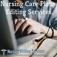 Nursing Care Plans Editing Services - For Nursing Students