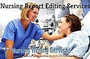 Nursing Report Editing Services - For MSN, DNP, BSN, ABSN Nursing Students