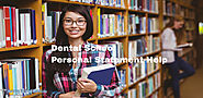 Dental School Personal Statement Writing Help - For Nursing Students