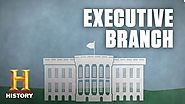 What Is the Executive Branch of the U.S. Government? | History