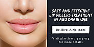 Safe and Effective Lip Fillers Treatment in Abu Dhabi UAE