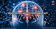 What is Neuro-Linguistic Programming NLP?