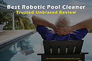 Best Robotic Pool Cleaner Reviews (Updated October 2018) | Trusted Unbiased Review