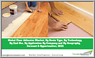 Website at https://www.techsciresearch.com/report/floor-adhesive-market/2790.html