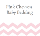 Pink Chevron Baby Bedding Sets for a Girl