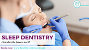 How the Process of Sleep Dentistry Works?