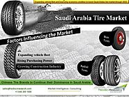 Chinese Tire Brands to Continue their Dominance in Saudi Arabia: TechSci Research - New, Used & Rebuilt Tires - India...