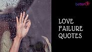 Love Failure Quotes