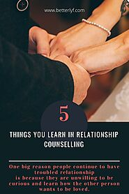 5 Things You Learn In Relationship Counselling