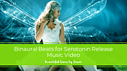Binaural Beats for Serotonin Release ·