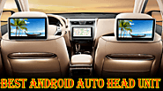 Website at https://www.colereview.com/best-android-auto-head-unit/
