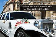7 reasons why a wedding car hire in London can help complete your wedding goals
