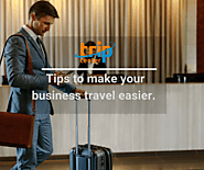 Business travel tips - Know how to make your business travel easier.