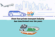 Private transportation - Know industry's transformation over the years