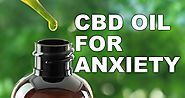 How Cbd Oil For Anxiety Works?