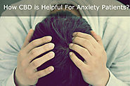 How CBD is Helpful For Anxiety and Depression Patients?