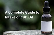 A Complete Guide to Intake of CBD Oil