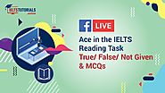 IELTS Reading Task | Confusion in solving True/ False/ Not Given & MCQs?