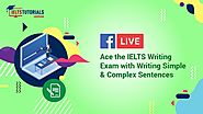 IELTS Writing: How to Write Simple & Complex Sentences