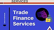 Trade Finance Services | What is Trade Finance? - Axios Credit Bank Ltd.