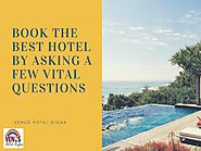 Book The Best Hotel By Asking A Few Vital Questions by venushoteldigha - Issuu