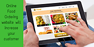 How deploying an online food ordering website will increase your customer engagement?