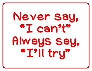 "Never say ""I can't"""