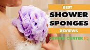 Best Shower Sponges 2018 Reviews – Exfoliating and Natural Bath and Body Sponge