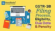 GSTR-3B Filing Process, Eligibility, Due Date & Penalty | HostBooks