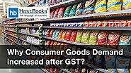 No Consensus on Why Consumer Goods Demand Increased After GST | HostBooks