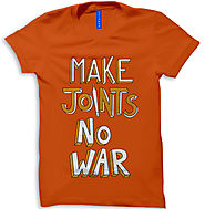 Buy Make joints not wars Men Round Neck T-shirt online in India- Uptown18