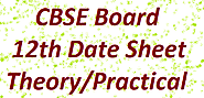 CBSE Board 12th Class Exam Dates 2019 | CBSE 12th Date Sheet Theory/Practical Exam Time Table @ cbse.nic.in - CbseRexam
