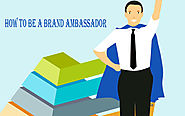 How to be a Brand Ambassador?