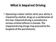 Impaired Driving Charge could affect your future