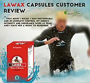 Lawax Capsules Reviews, Results, Benefits and Feedback by Real Customers