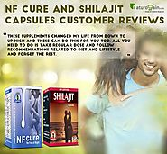 NF Cure and Shilajit Capsules Customer Reviews, Benefits and Results