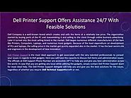 Dell Printer Support Offers Help 24/7 With Feasible Solutions