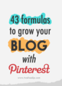 40+ Smart Strategies To Grow Your Blog With Pinterest