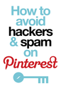 How to Avoid Hackers & Spam on Pinterest