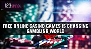Free Online Casino Games is Changing Gambling World: 123spins