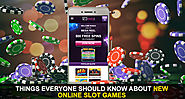 Things Everyone Should Know about New Online Slot Games