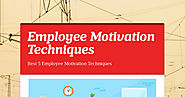 Employee Motivation Techniques | Smore Newsletters